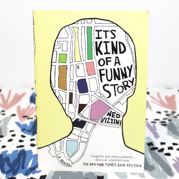 Book: It's Kind of a Funny Story by Ned Vizzini